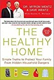 img - for Healthy Home: Simple Truths to Protect Your Family from Hidden Household Dangers book / textbook / text book