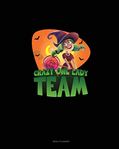 Crazy Owl Lady Team: Menu Planner]()