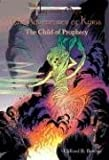 The Child of Prophecy, Clifford B. Bowyer, 0974435406