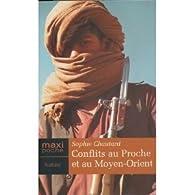 Conflits au Proche/Moyen Orient par Sophie Chautard
