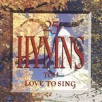 25 Hymns You Love Sing