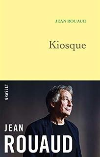 La vie poétique 05 : Kiosque, Rouaud, Jean