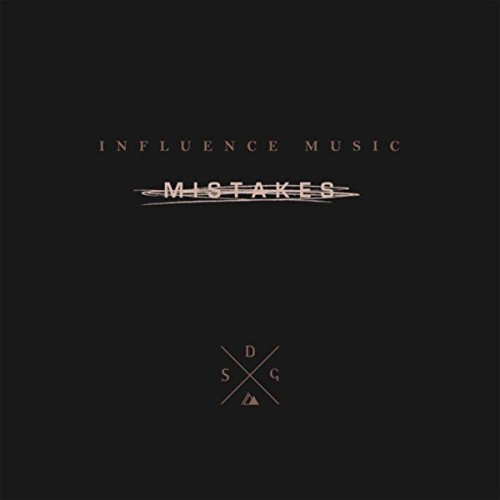 Influence Music & Melody Noel - Mistakes (2018)