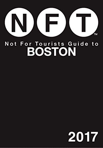 Not For Tourists Guide to Boston 2017 (10 Best Places To Visit In Massachusetts)