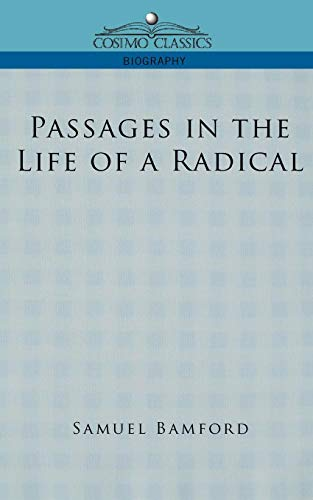 Passages in the Life of a Radical