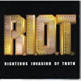R.I.O.T.: Righteous Invasion of Truth by Carman