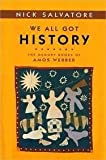 We All Got History : The Memory Books of Amos Webber, Salvatore, Nick, 0252074408