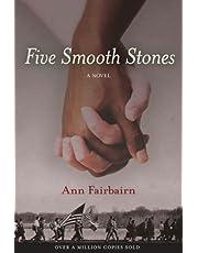 Five Smooth Stones: A Novel