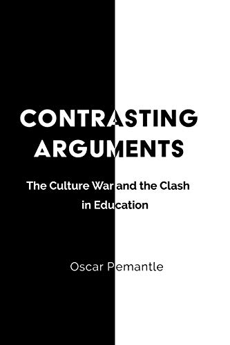Contrasting Arguments: The Culture War and The Clash in Education