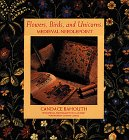img - for Flowers, Birds, and Unicorns: Medieval Needlepoint book / textbook / text book