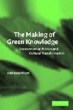 The Making of Green Knowledge