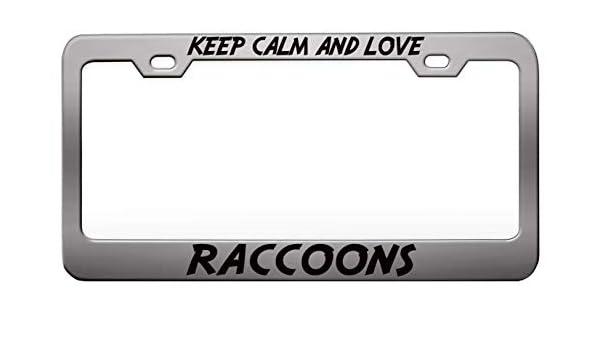 I Love Raccoons License Plate Frame Tag Holder