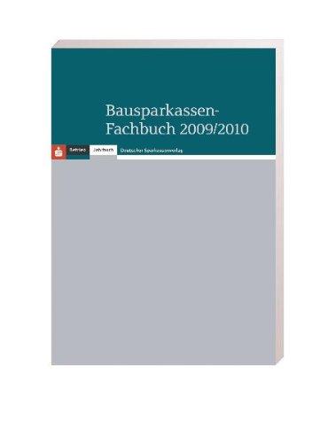 Bausparkassen-Fachbuch 2009/2010 Broschiert – 30. November 2009 Deutscher Sparkassen Verlag 3093013941 Baufinanzierung Baufinanzierung - Bausparen