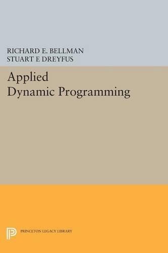 Applied Dynamic Programming (Princeton Legacy Library) pdf