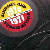 Dated Life Presents: Singers and Songwriters 1970-1971