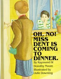 Oh, no! Miss Dent is coming to dinner: A story of manners