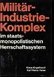 img - for Milit r-Industrie-Komplex im staatsmonopolistischen Herrschaftssystem. book / textbook / text book