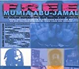 Free Mumia Abu-Jamal: No Ocean Separating Our Desire for Justice