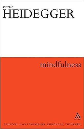 Mindfulness (Athlone Contemporary European Thinkers), Heidegger, Martin
