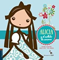 Alicia Y El Aullido De Socorro: 4 (Mensajeros De