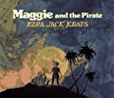 Maggie and the Pirate, Ezra Jack Keats, 0027497100