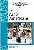 The Arab Americans, Golson Books, 0816078122