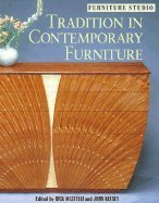 Tradition in Contemporary Funiture (01) by Mastelli, Rick - Kelsey, John [Paperback (2001)]