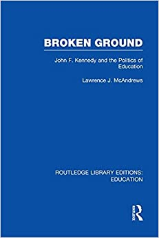 Broken Ground Routledge Library Editions: Education