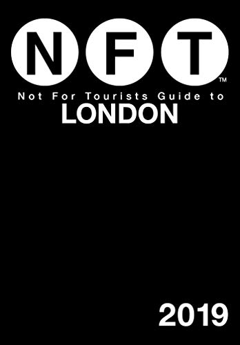 Not For Tourists Guide to London 2019 (Best Map Of Paris For Tourists)