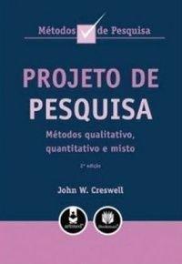 Projeto de Pesquisa. Métodos Qualitativo, Quantitativo e Misto