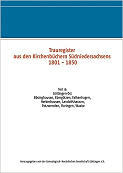 Descargar Novelas Torrent Trauregister Aus Den Kirchenbüchern Südniedersachsens 1801 - 1850 Patria PDF