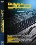 The Basics of Home Recording, Vol. 4: A Complete Guide to Mixing