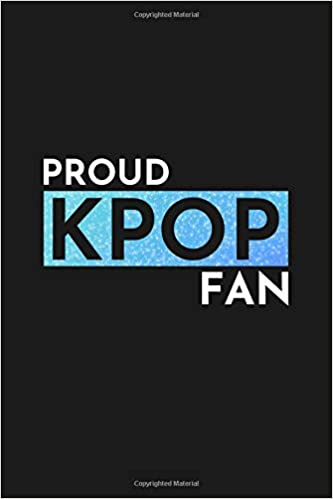 Proud Kpop Fan: 120 Page Blank Lined Journal: General ...