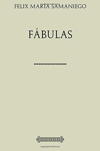 Coleccion Samaniego. Fabulas (Spanish Edition) [Felix Maria Samaniego] (Tapa Blanda)
