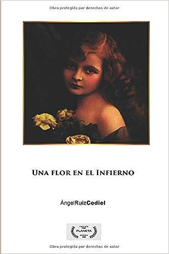 Zita: una flor en el Infierno (Spanish Edition) (Spanish)