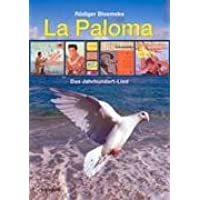 La Paloma: Das Jahrhundert-Lied