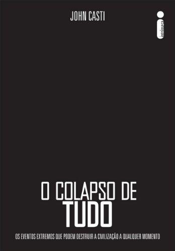O colapso de tudo (Portuguese Edition)