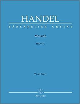 ヘンデル: オラトリオ「メサイヤ」 HWV 56 (英語)/ベーレンライター社/合唱作品