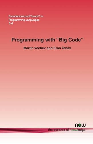 """Read Online Programming with """"Big Code"""" (Foundations and Trends(r) in Programming Languages) pdf epub"""
