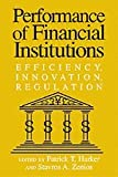img - for Performance of Financial Institutions: Efficiency, Innovation, Regulation book / textbook / text book