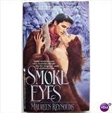 Smoke Eyes, Maureen Reynolds, 0553295012
