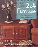 Great Looking 2 x 4 Furniture, Stevie Henderson and Mark Baldwin, 0806981628