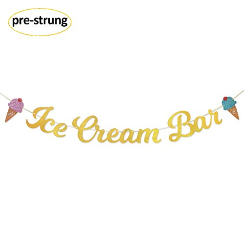 Ice Cream Bar Gold Glitter Banner Sign Garland Pre-strung for Ice Cream Themed Birthday Party Baby Shower Decorations -