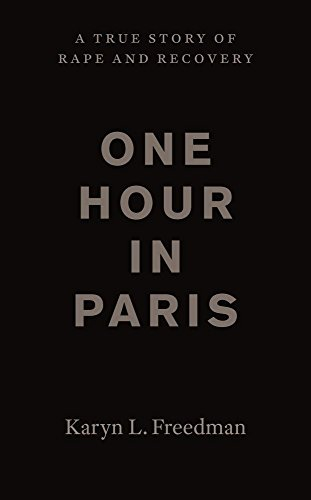 one-hour-in-paris-a-true-story-of-rape-and-recovery