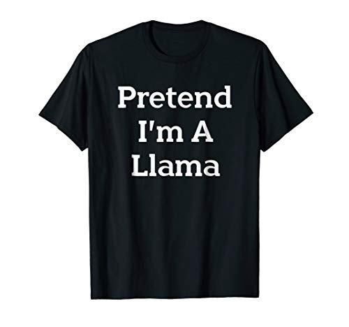Pretend I'm A Llama Costume Funny Halloween Party T-Shirt for $<!--$16.97-->