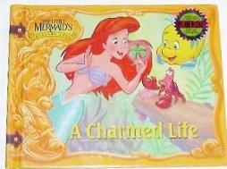 (A Charmed Life (Little Mermaid's Treasure Chest) )