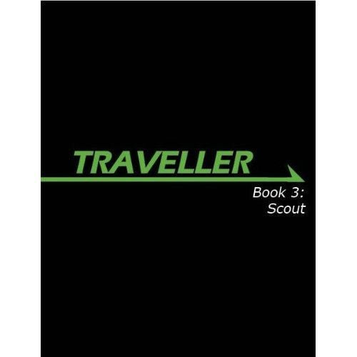 Traveller Book 3: Scout (Traveller Sci-Fi Roleplaying)
