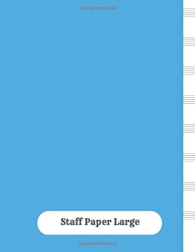 Staff Paper Large Empty Staff 8 Stave Manuscript Sheets Notation
