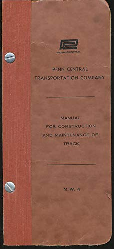 (Manual for Construction and Maintenance of Track Part 1 Track Maintenance Limits)