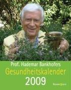 Prof. Hademar Bankhofers Gesundheitskalender 2009